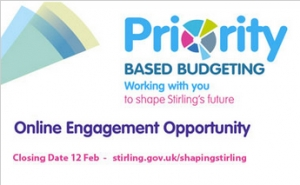 'Have Your Say' by 12 February about Stirling Council's Priority Based Budgeting